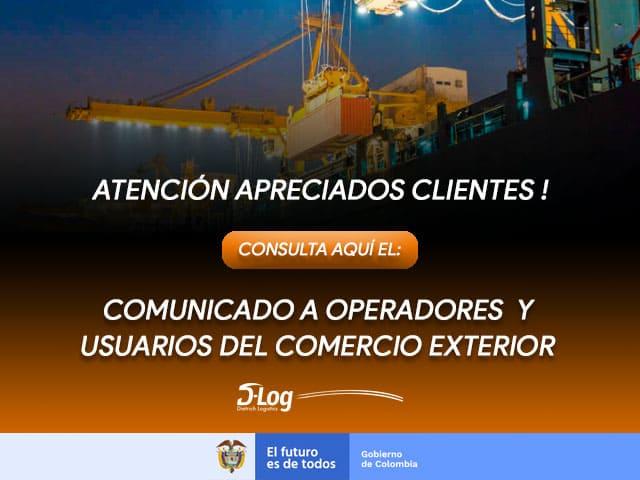 Comunicado a Operadores y Usuarios del Comercio Exterior